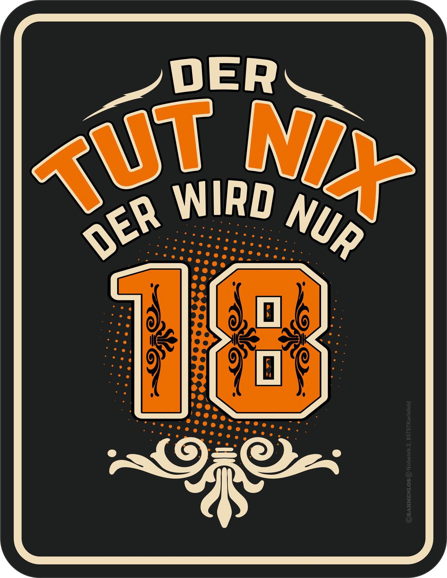 18 Jahre - Tut nix - Fun-Schilder - 17x22