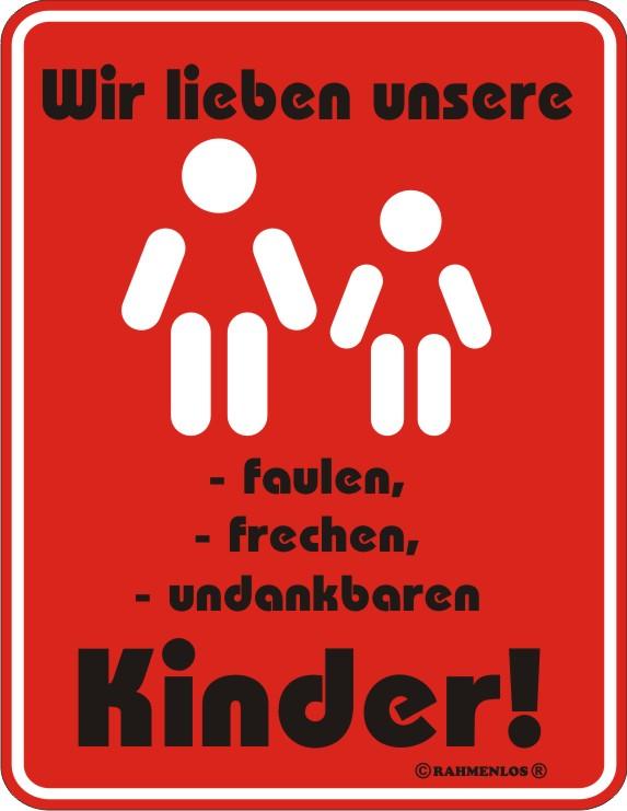 Wir lieben unsere Kinder   Blech Schild Spruch   Fun Schilder   17x22