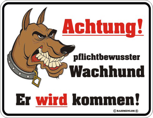 achtung pflichtbewusster hund blech schild spruch fun. Black Bedroom Furniture Sets. Home Design Ideas
