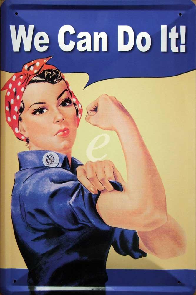 we can do it We can do it (nós podemos fazer isso) é a legenda de uma das imagens mais conhecidas do movimento feminista foi bastante usada a partir do início dos anos 80 do.