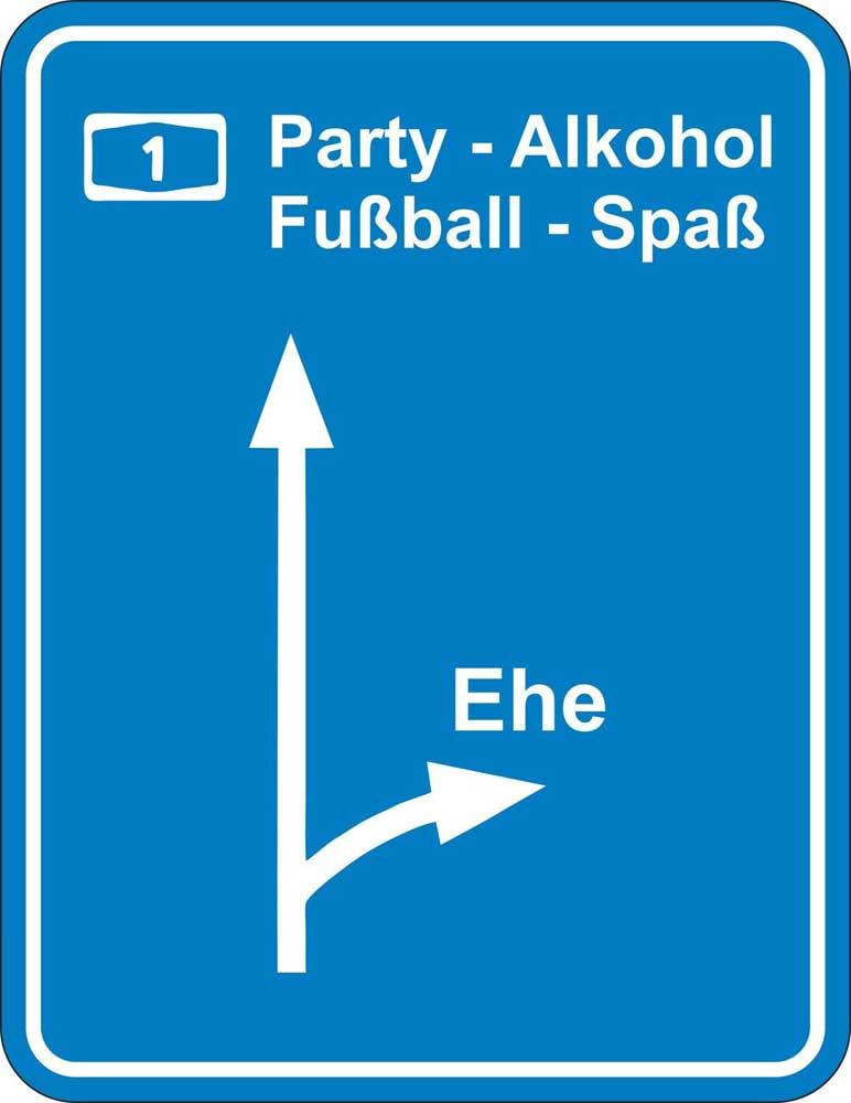 Ausfahrt Ehe Party Alkohol Blech Schild Spruch Fun Schilder 17x22