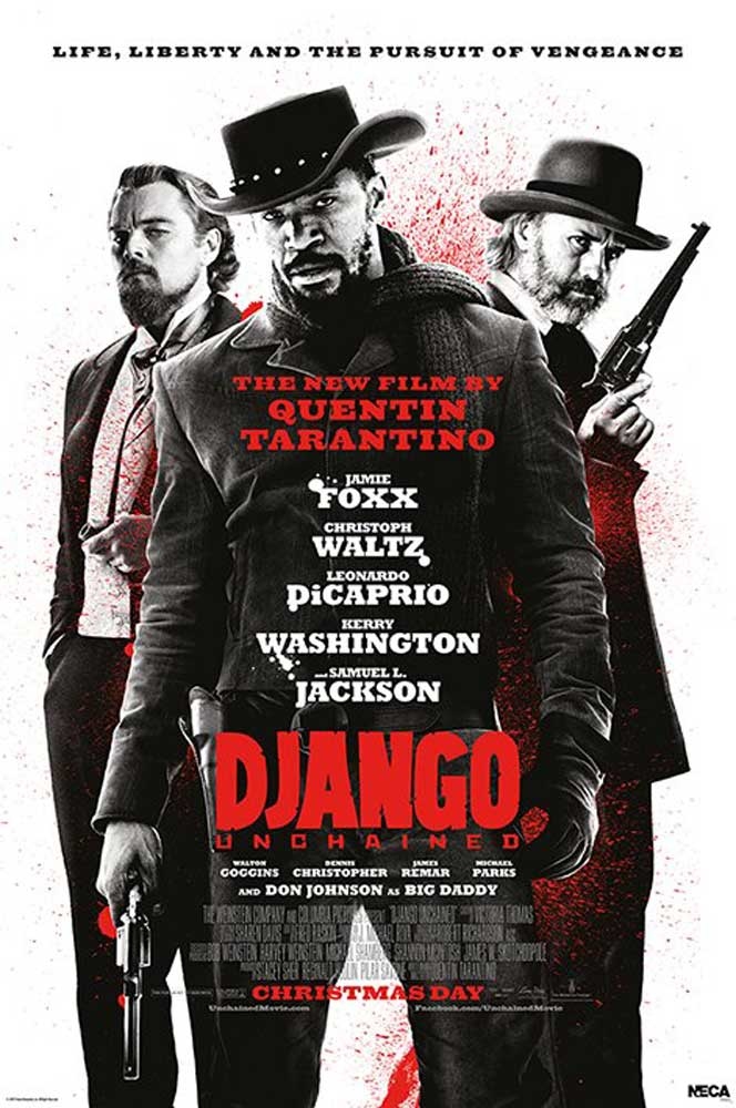 Django Unchained - Poster - Life,Liberty,Pursuit Of Vengeance