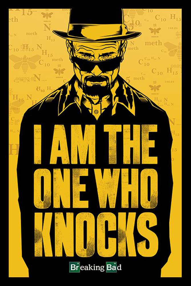 Breaking Bad - Poster - I Am The One Who Knocks