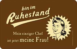 Poster - Ruhestand Frau jetzt Chef