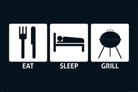 Poster - Eat, Sleep Grill