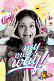 Poster - Soy Luna My Own Way