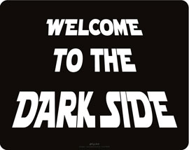 Poster - Welcome to the Dark Side