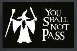 Poster - Fußmatte You shall not pass