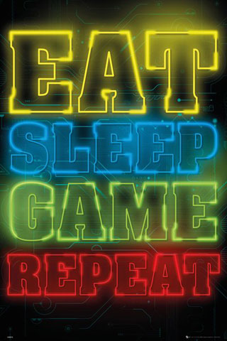 Gaming - Poster - Eat, Sleep, Game, Repeat