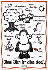 Poster - Sheepworld Ohne Dich ist Alles Doof