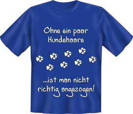 Poster - Ohne ein paar Hundehaare T-Shirt