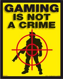 Poster - Gaming is not a crime