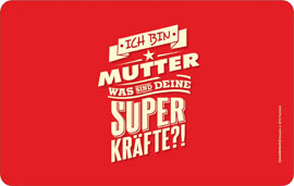 Poster - Mama Mutter Superkräfte