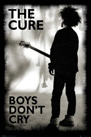 Poster - Cure, The Boys Don't Cry